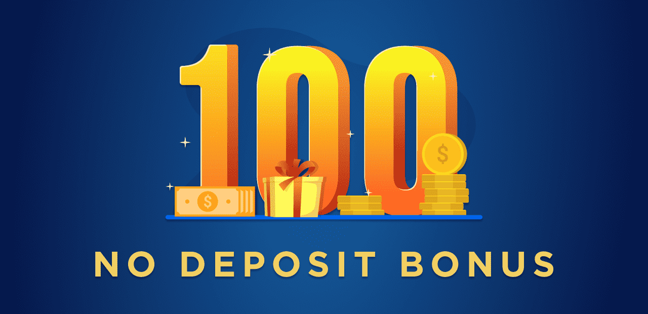 No Deposit Bonus 100 USD