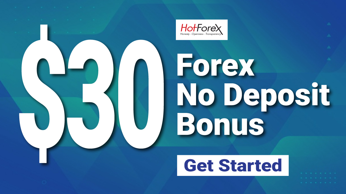 hotforex $30 welcome bonus