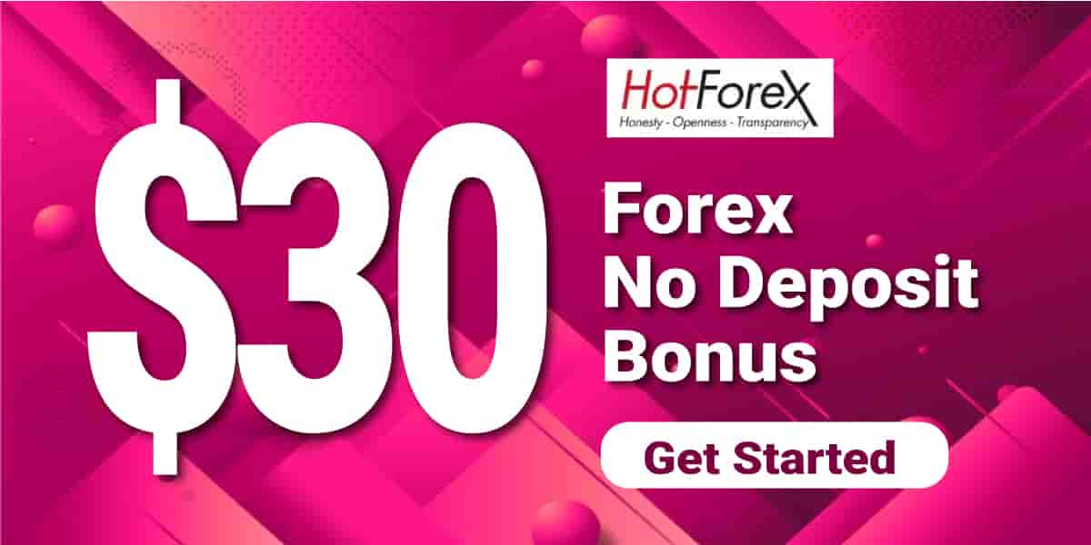 $30 Forex No Deposit Bonus on HotForex