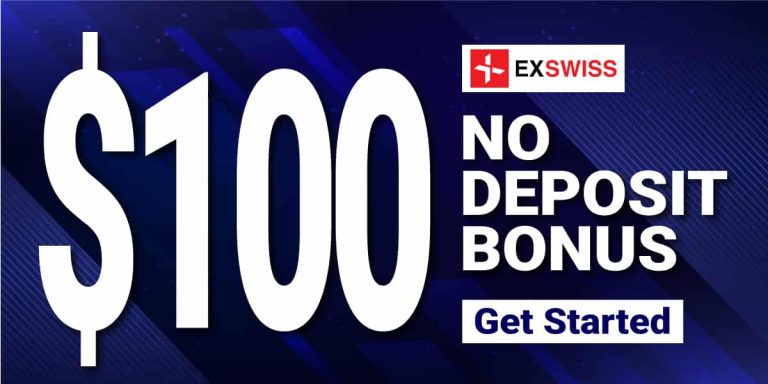 Get EXSwiss $100 Bonus No Deposit Bonus (limited time)
